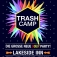 Trashcamp Goes Lakeside Inn