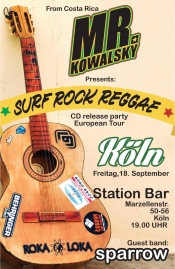 Mr Kowalski (Cd Release Party) - Surf, Rock, Reggae From Costa Rica (Support By Sparrow)