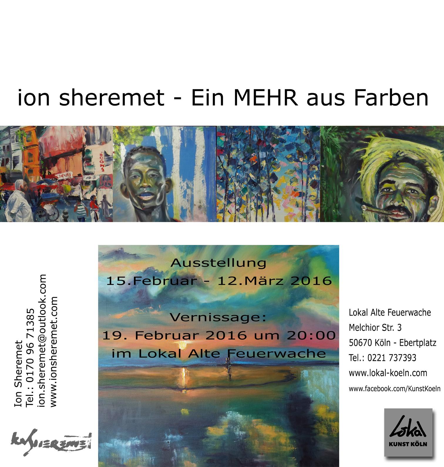 """Vernissage """"Ein Mehr an Farben"""" Ion Sheremet am 19.02.2016 um 20:00"""