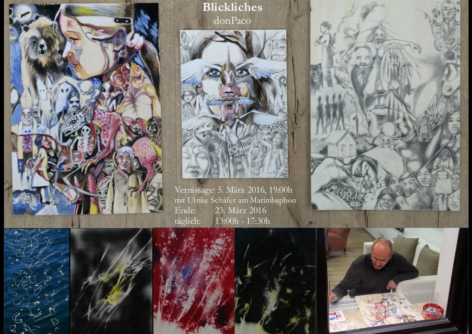 Kunstausstellung 'Blickliches' von donPaco