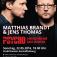 Matthias Brandt und Jens Thomas mit PSYCHO