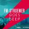 Fm Stroemer Goes Deep 2016 | Die Nacht Vor Dem Herrentag