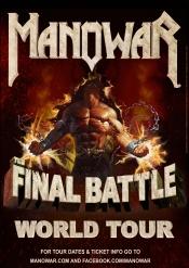 Manowar - The Final Battle TOUR 2017
