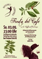 Fiesta del Café in der Kaffeewelt Eisbrenner am 03.09.2016