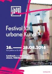 ibug 2016 - Festival für urbane Kunst und Kultur
