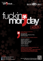 Fuckin' Monday: Jeden Montag In Der Roonburg In Köln!