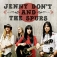 Jenny Don't and the Spurs