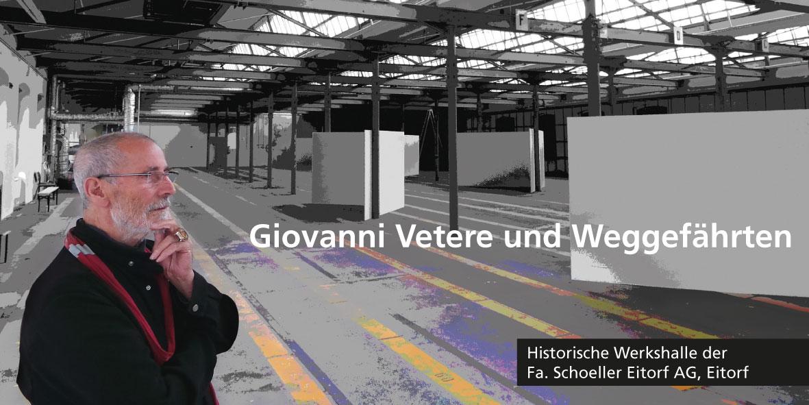 Austellung Giovanni Vetere und Weggefährten