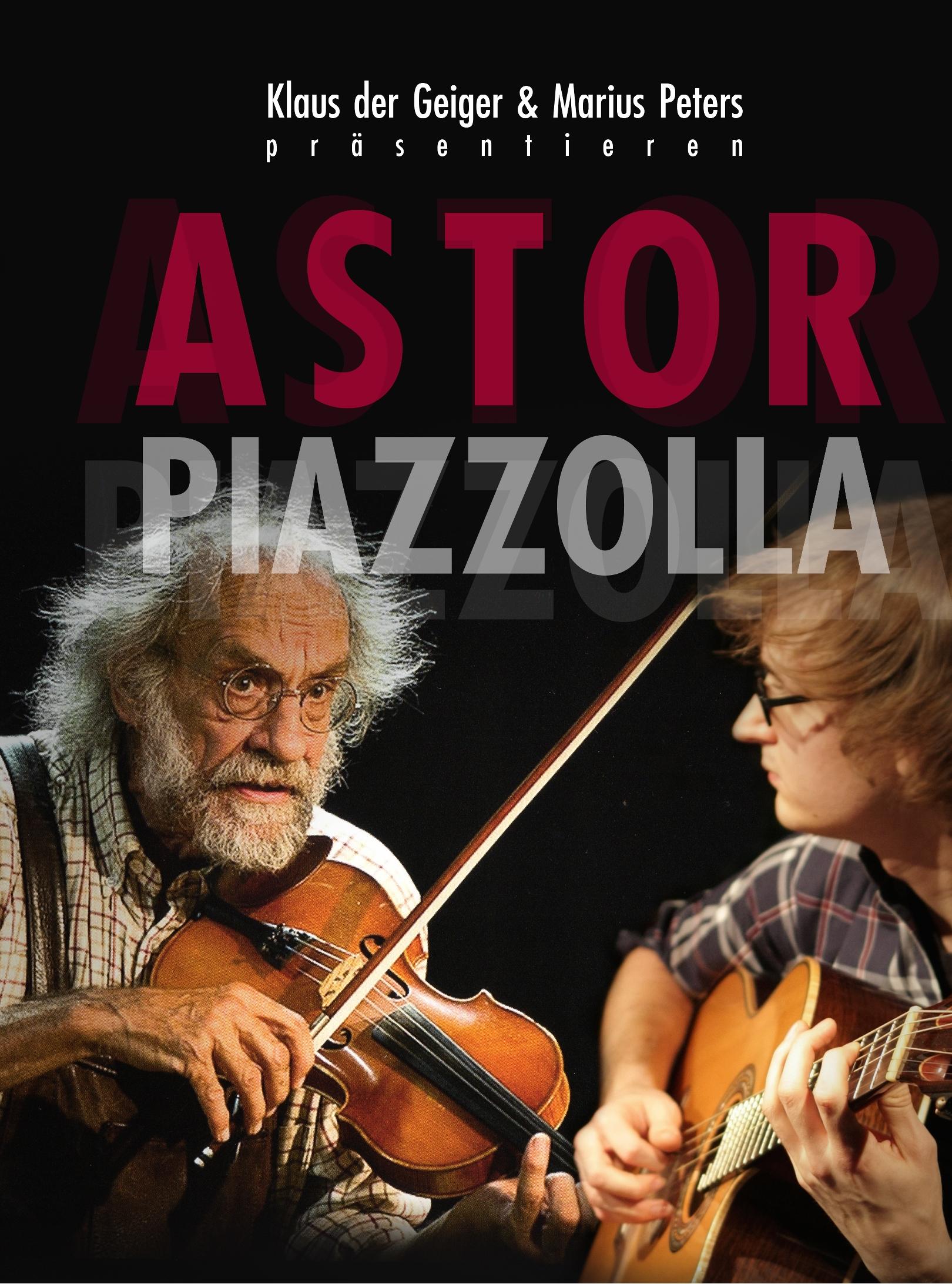 Konzert: Klaus der Geiger & Marius Peters präsentieren Astor Piazolla