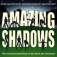 AMAZING SHADOWS - Performed By The Silhouettes (USA)