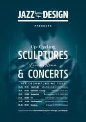 Up-Cycling Sculptures & Living Room Concerts (by Jazz Design)