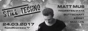Still Techno /w Matt Mus