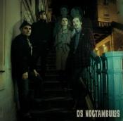 Os Noctàmbulos (F) / Aftershow: DJ Marco Traxel