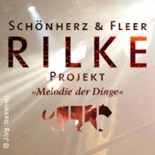 Das Rilke Projekt - Melodie der Dinge