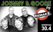 "Rock In Den Mai  ""Johnny B. Goode Tonight"" By Remake"