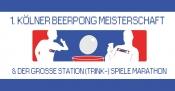 1. Kölner Beer Pong Meisterschaft & (Trink-) Spielemarathon