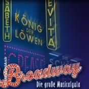 Forever Broadway. Die große Musical-Gala