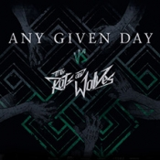 Any Given Day & To The Rats And Wolves