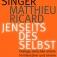 Wolf Singer; Matthieu Ricard: Jenseits des Selbst.