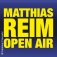 Matthias Reim - Open Air 2018