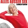Tatjana Meissner - Alles außer Sex