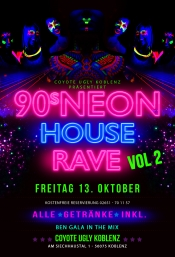 90s Neon House Rave - All Incl. ! Coyote Ugly Koblenz
