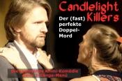 "Dine & Crime: ""Candlelight Killers - Der (fast) perfekte Doppelmord"""