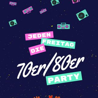 Die 70er/80er Party
