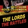 The Lords & The Rattles & Ccr: Oldie-rock-legenden