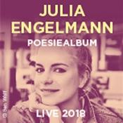 Julia Engelmann: Poesiealbum Live 2018