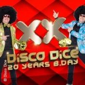 Disco Dice 20 Yrs B.day
