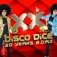 Disco Dice 20 Yrs B.day