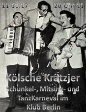 Kölsche Krätzjer - Schunkel-, Mitsing- und TanzKarneval im Klub Berlin