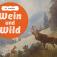 Wein und Wild – ein kulinarischer Weinabend