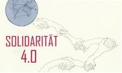 Solidarität 4.0 - Solidarität im digitalen Zeitalter