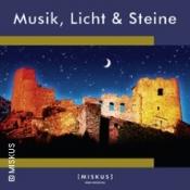 Musik, Licht & Steine - Burgruine in zauberhaftem Licht - Mittelsä. Kultursommer