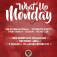 What'Up Monday • Every Monday • 10.00PM