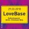 LoveBase 8 Floors - über 45DJs - 1 Ticket
