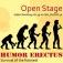 Open Stage - Humor Erectus