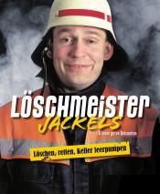 Marc Breuer als Löschmeister Jackels