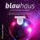 Blauhaus - Lose Youself To Dance