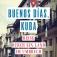 Buenos días, Kuba. Reise durch ein Land im Umbruch