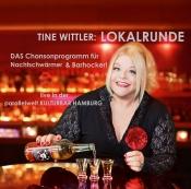 Tine Wittler Lokalrunde