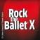 Rock the Ballet X - 10th Anniversary Tour