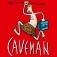 """Caveman """"Du Sammeln, Ich Jagen"""""""