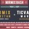 Mirmix Bash With Mirmix Orkeztan, Ticvaniu Mare & Djs Dagvii, Interpaul, Medvedev & More