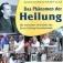 Regensburg. Ein Dokumentarfilm über das Phänomen der Heilung