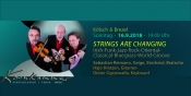 Strings are Changing - Konzert bei Kölsch & Kaviar