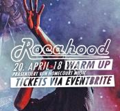 Rocahood Warm Up // 20. April 18