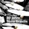 30 Jahre Terra Brasilis